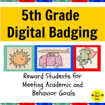 Digital Brag Tags Fifth Grade:  Manage Student Behavior an
