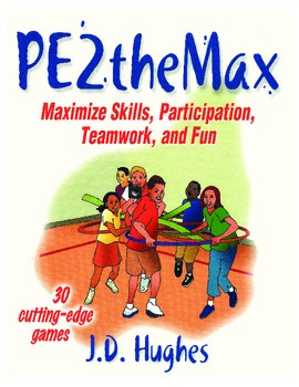 Digital Copy of PE2theMax-Maximize Skills, Participation,