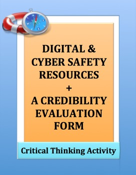 Digital Cyber Safety: Got Credibility? A CRITICAL THINKING