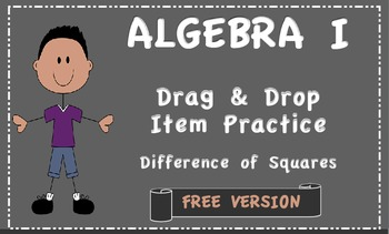 Digital Drag and Drop Practice Items Difference of Squares