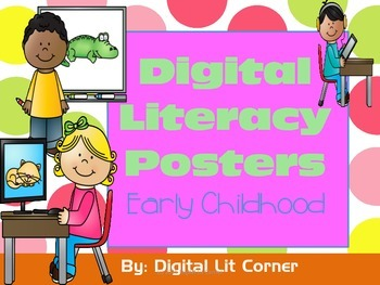 Digital Literacy Posters - Early Childhood  Set