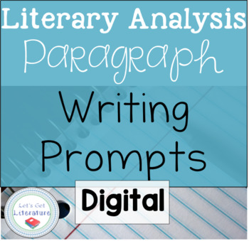 Digital Literary Analysis Paragraph Writing Prompts