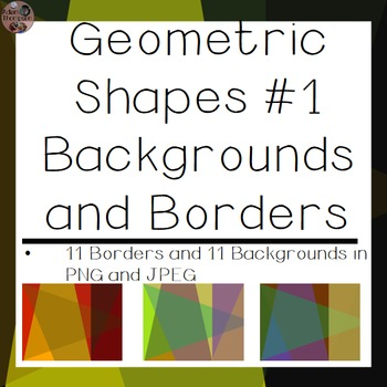 Backgrounds and Borders- Geometric Shapes #1
