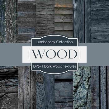 Digital Papers - Dark Wood Textures  (DP671)