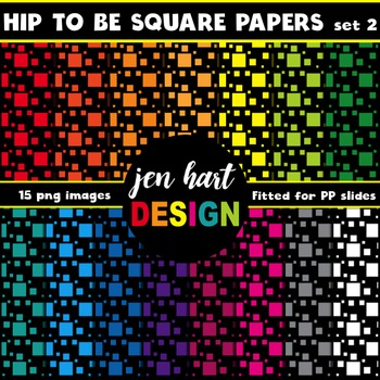 Digital Papers  {Hip To Be Square set 2}
