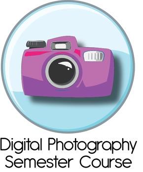 Digital Photo: Complete Semester 1 Course (Photo Basics)