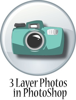 Digital Photo: Creating 3 Layer Photos in PhotoShop