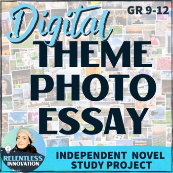 Digital Photo Essay on Theme - Novel Assignment