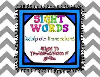 Digital Photo Frame Sight Words Treasures/Saxon First Grade