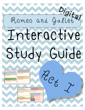 Digital Romeo and Juliet Study Guide Act I