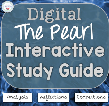 The Pearl Digital Interactive Notebook Study Guide