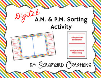 Digital Time (AM/PM) Sorting Activity