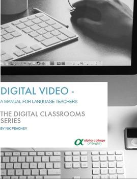 Digital Video - A manual for language teachers
