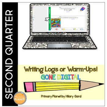Digital Writing Logs/Warm-Ups 2nd Quarter Writer's Worksho