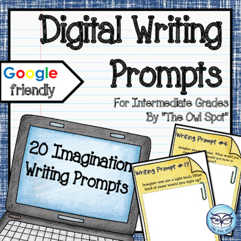 Digital Writing Prompts for the Intermediate Classroom: Im