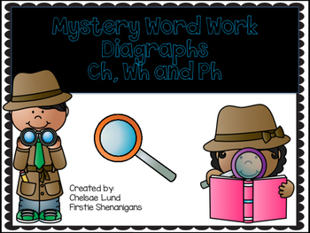 Digraph (CH, PH, WH) Word Work Riddles
