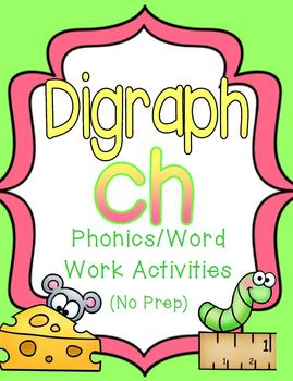 Digraph Ch: Phonics/Word Work Activities