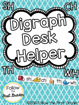 Digraph Desk Helper Sh, Ch, Th and Wh
