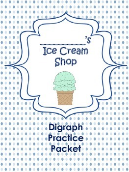 Diagraph Practice Packet for Beginners- Ice Cream Shop