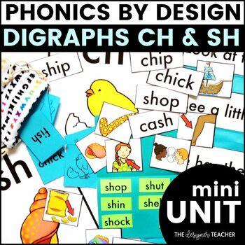 Phonics By Design Digraphs CH & SH Mini-Unit