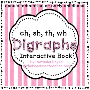 Digraphs Interactive Book/Worksheets (Special Education or