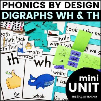 Phonics By Design Digraphs TH & WH Mini-Unit