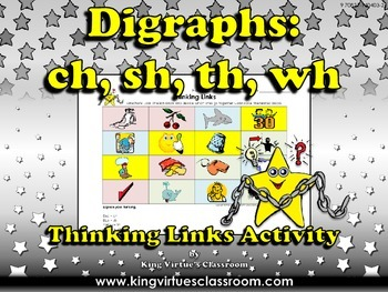 Digraphs: ch, sh, th, wh Thinking Links Activity - King Vi