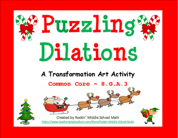 Dilations puzzle - Christmas Transformation Art activity -