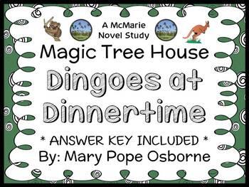 Dingoes at Dinnertime: Magic Tree House #20 (Osborne) Novel Study