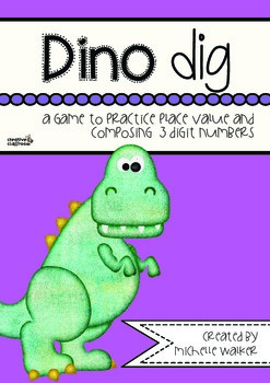 Dino Dig: A game to practice place value and composing 3 d