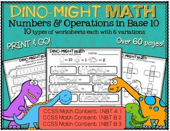 Dino-Might Math!  Numbers & Operations in Base 10.  CCSS Aligned