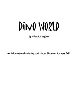 Dino World - An Informational Coloring Book About Dinosaur