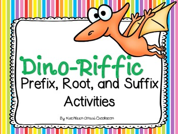 """Dinoriffic"" Prefix, Root, and Suffix Activities"