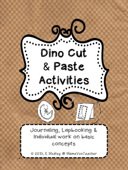 Dinosaur Cut & Paste Activities {for Journaling, Lapbookin