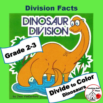 DIVISION PROBLEMS   COLOR  DINOSAURS   Early Finishers   M