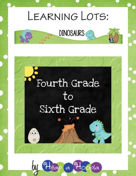 Dinosaur Games and Activities for Fourth, Fifth and Sixth grades