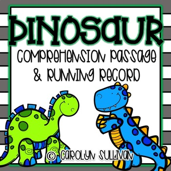 Dinosaur Reading Passage, Running Record & Graphic Organizers!