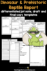 Dinosaur Report: Tiered Report Writing Templates
