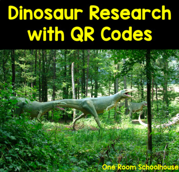 Dinosaur STEM Cross Curricular Unit with QR Codes by One Room Schoolhouse