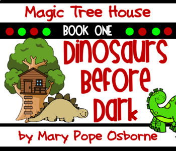Dinosaurs Before Dark: Magic Tree House #1 Common Core Nov