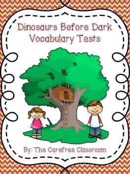 Dinosaurs Before Dark Vocabulary Tests