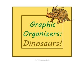 Dinosaurs: Graphic Organizers KWL Chart, Venn Diagram, Cla