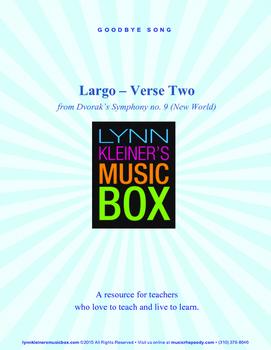 Goodbye Song: Largo Verse Two from Dvorak's Symphony no. 9