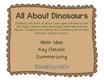 Dinosaurs: Main Idea and Summarizing