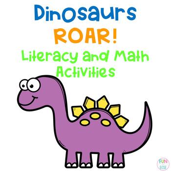 Dinosaurs Roar! Literacy and Math Activities