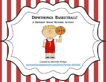 Diphthong Basketball! - A Different Sound Matching Activity