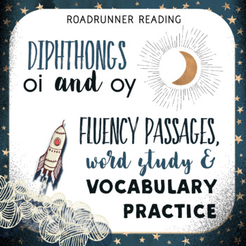 Diphthongs oi & oy Fluency Passages with Word Study & Voca