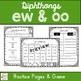 Diphthongs ew oo : Practice Activities
