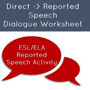 Direct to Reported Speech Dialogue