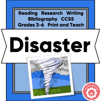 Researching A DISASTER! Reading, Writing, Science